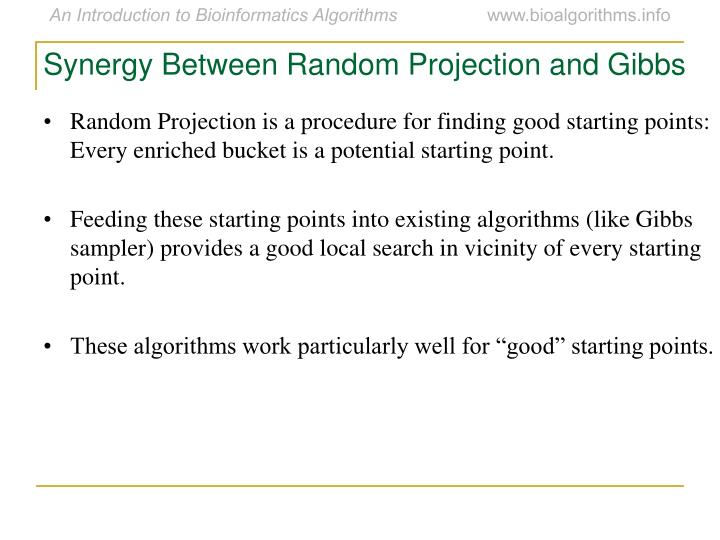 Synergy Between Random Projection and Gibbs