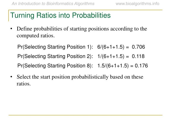 Turning Ratios into Probabilities