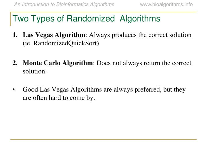 Two Types of Randomized  Algorithms