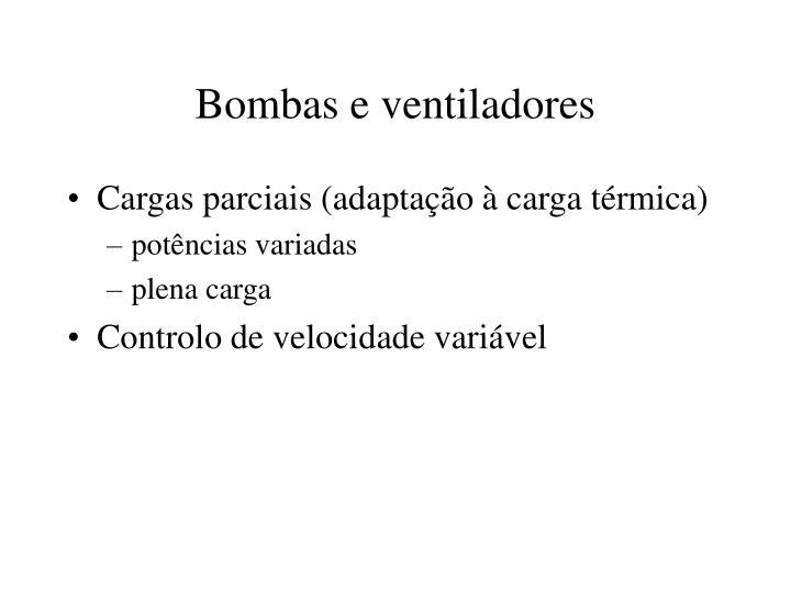 Bombas e ventiladores