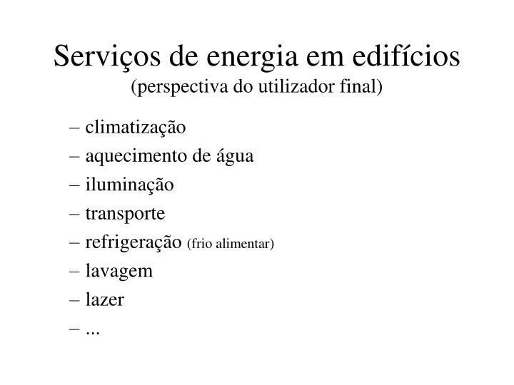 Serviços de energia em edifícios