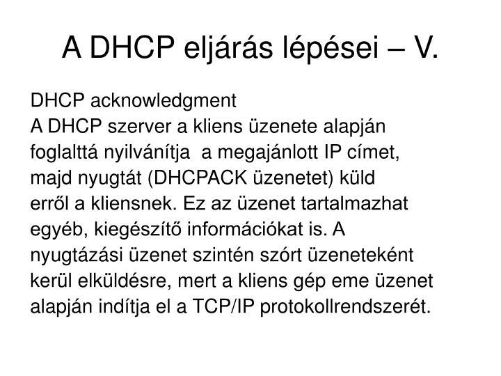 A DHCP eljárás lépései – V.