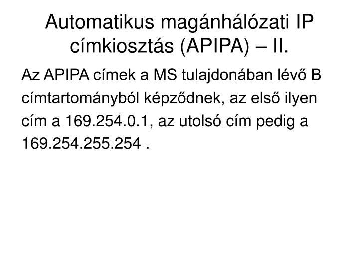 Automatikus magánhálózati IP címkiosztás (APIPA) – II.