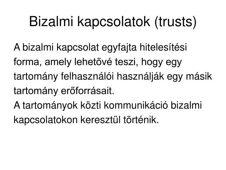 Bizalmi kapcsolatok (trusts)