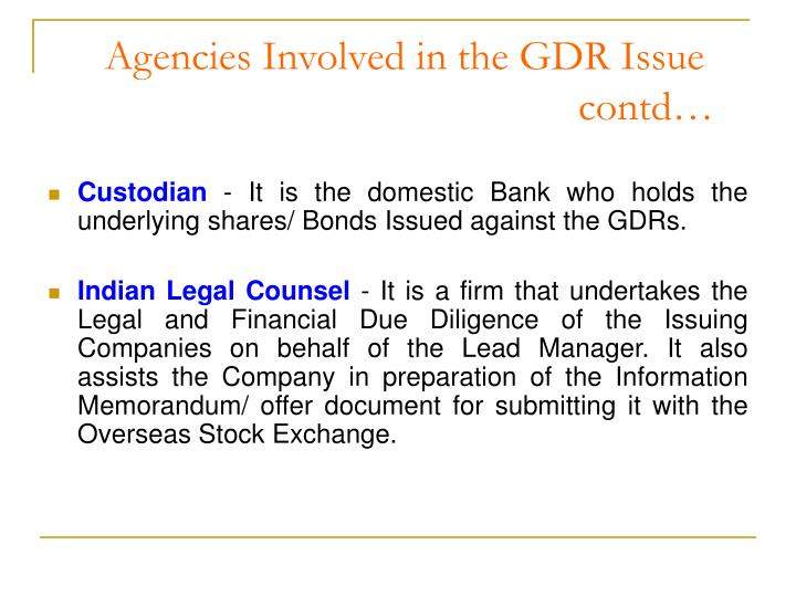 Agencies Involved in the GDR Issue