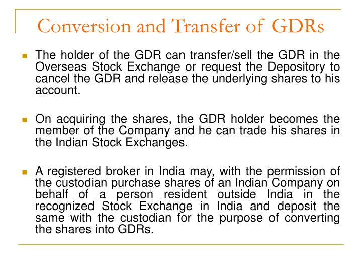 Conversion and Transfer of GDRs