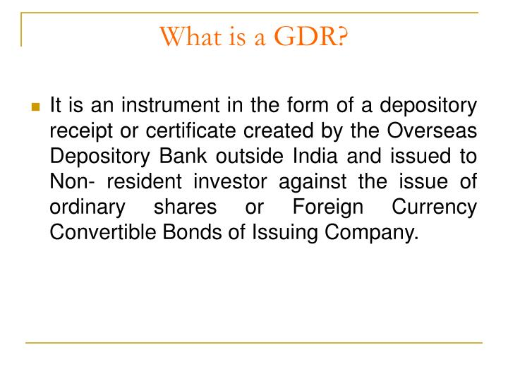 What is a gdr