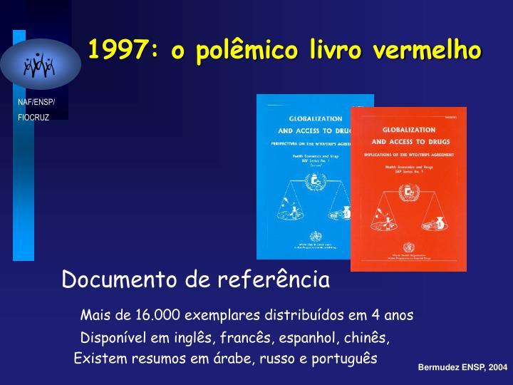 1997: o polêmico livro vermelho