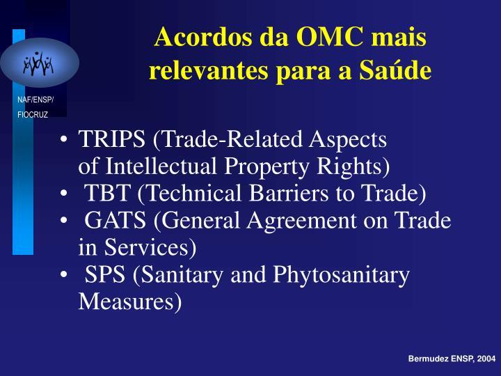 Acordos da OMC mais relevantes para a Saúde