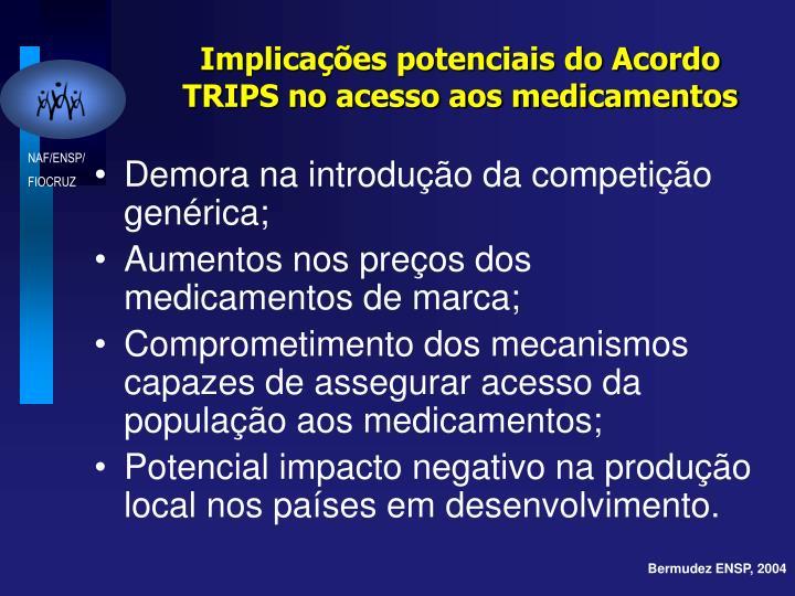 Implicações potenciais do Acordo TRIPS no acesso aos medicamentos