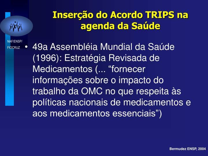 Inserção do Acordo TRIPS na agenda da Saúde