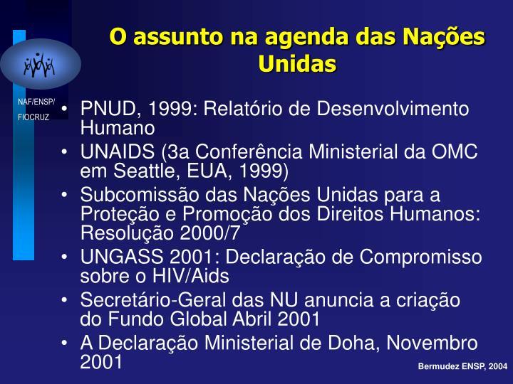 O assunto na agenda das Nações Unidas