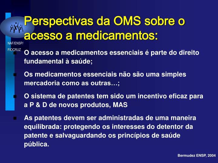 Perspectivas da OMS sobre o acesso a medicamentos: