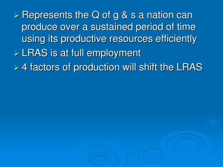 Represents the Q of g & s a nation can produce over a sustained period of time using its productive resources efficiently