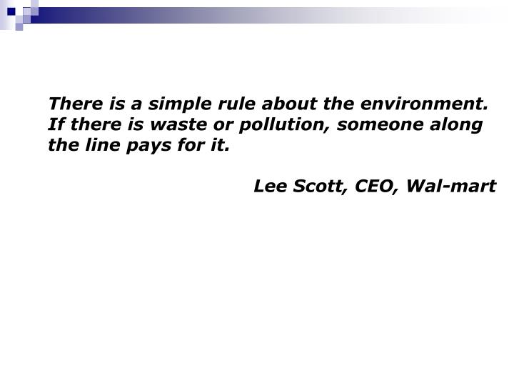 There is a simple rule about the environment.