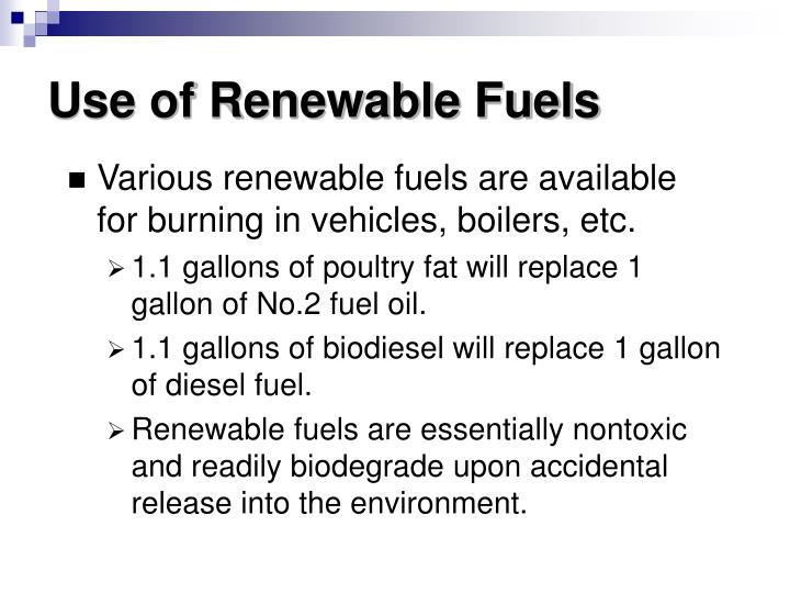 Use of Renewable Fuels