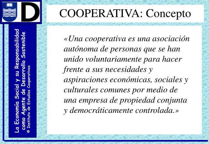 COOPERATIVA: Concepto