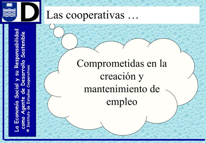 Las cooperativas …