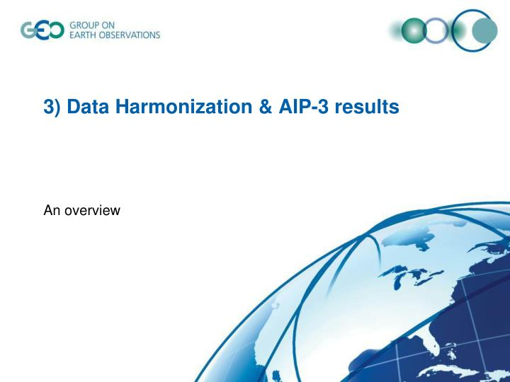 3) Data Harmonization & AIP-3 results
