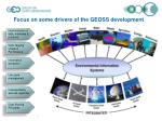 focus on some drivers of the geoss development