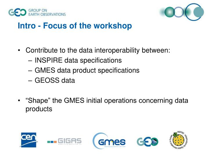 Intro focus of the workshop