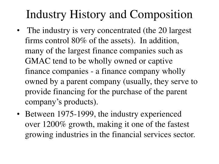 Industry History and Composition