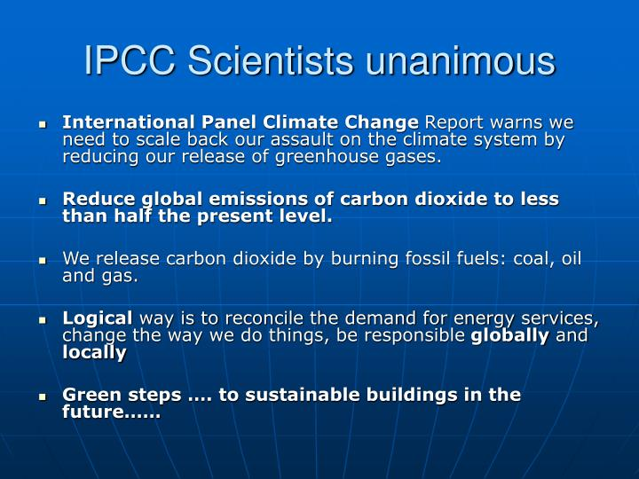 IPCC Scientists unanimous
