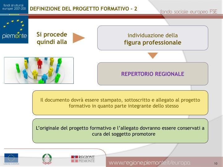 DEFINIZIONE DEL PROGETTO FORMATIVO - 2
