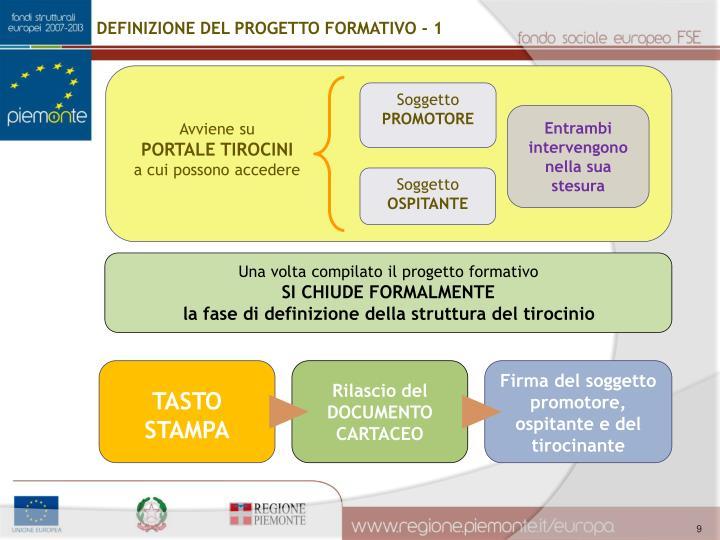 DEFINIZIONE DEL PROGETTO FORMATIVO - 1