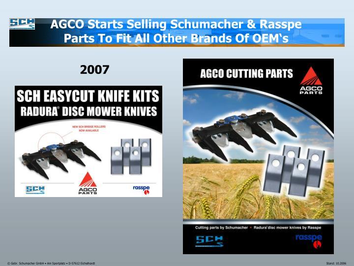 AGCO Starts Selling Schumacher & Rasspe