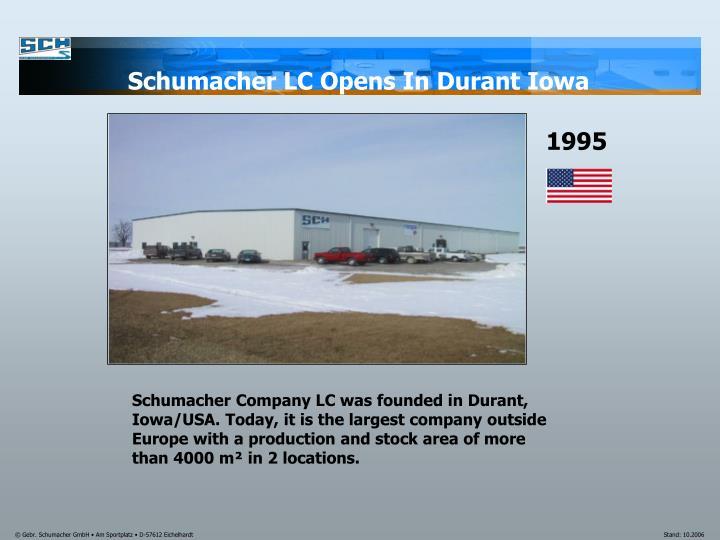 Schumacher LC Opens In Durant Iowa