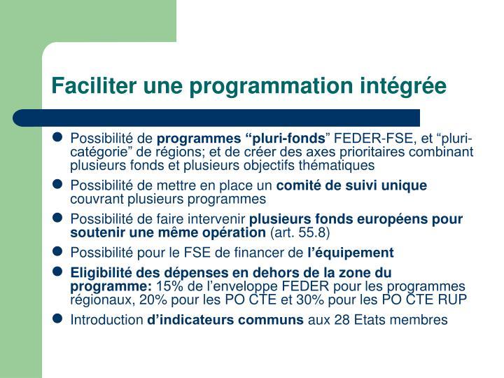 Faciliter une programmation intégrée