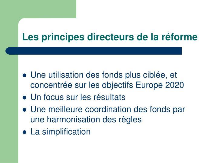 Les principes directeurs de la réforme