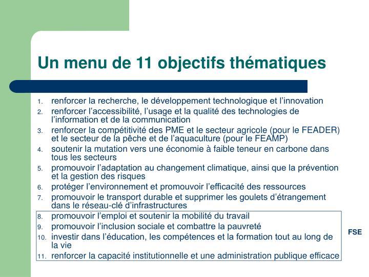 Un menu de 11 objectifs thématiques