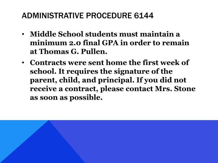 ADMINISTRATIVE PROCEDURE 6144