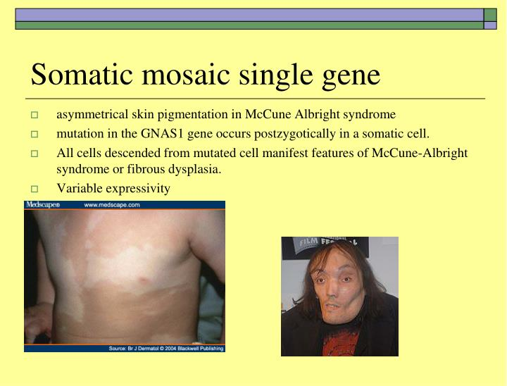 Somatic mosaic single gene