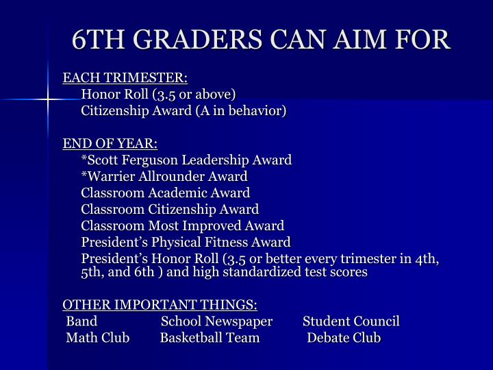 6TH GRADERS CAN AIM FOR