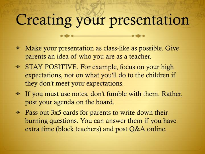 Creating your presentation