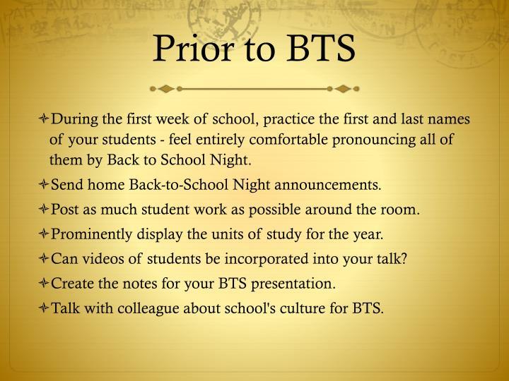 Prior to BTS