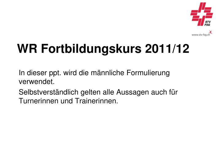 WR Fortbildungskurs 2011/12
