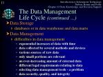 the data management life cycle continued2