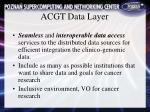 acgt data layer