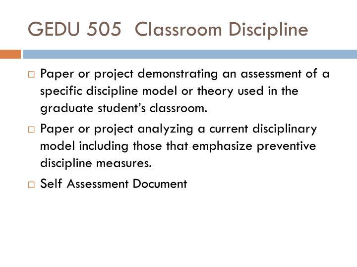 GEDU 505Classroom Discipline
