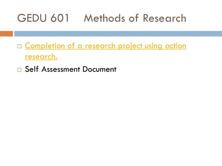 GEDU 601Methods of Research