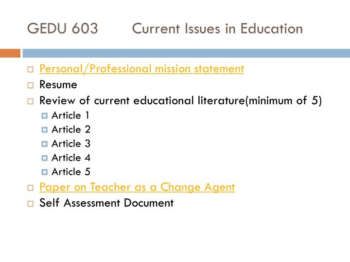 Gedu 603 current issues in education
