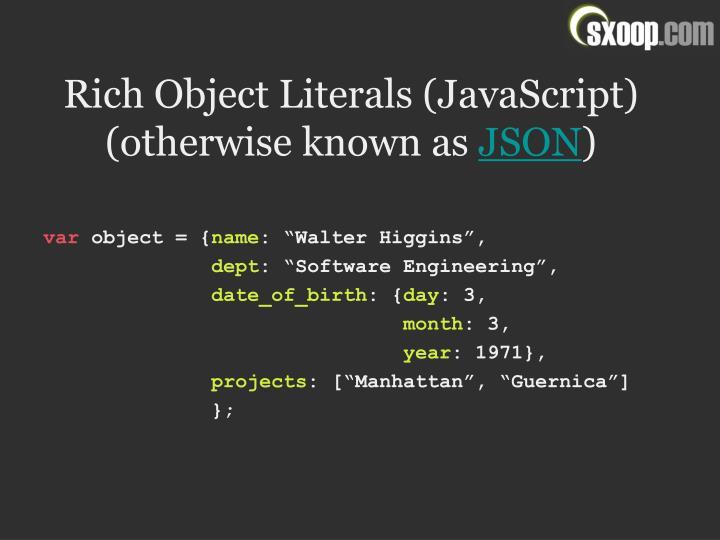 Rich Object Literals (JavaScript)