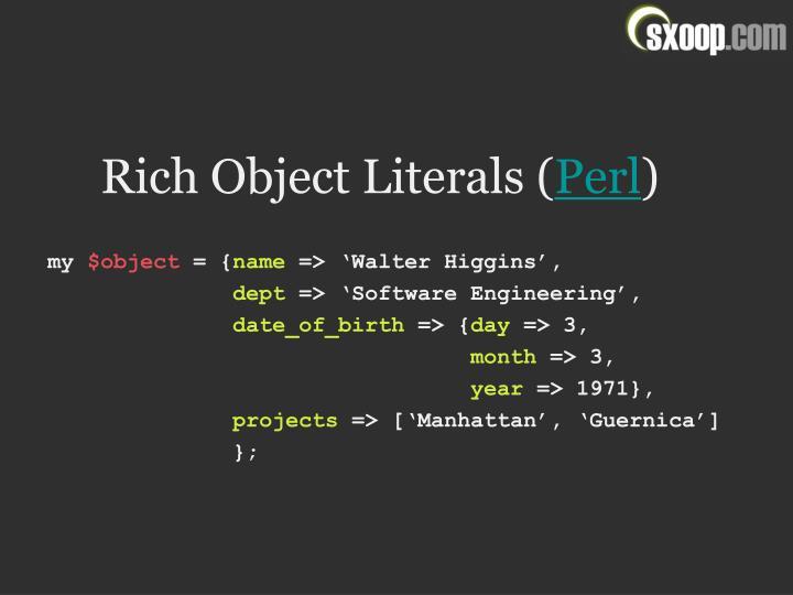 Rich Object Literals (