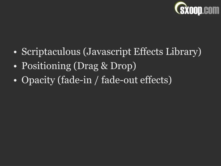 Scriptaculous (Javascript Effects Library)