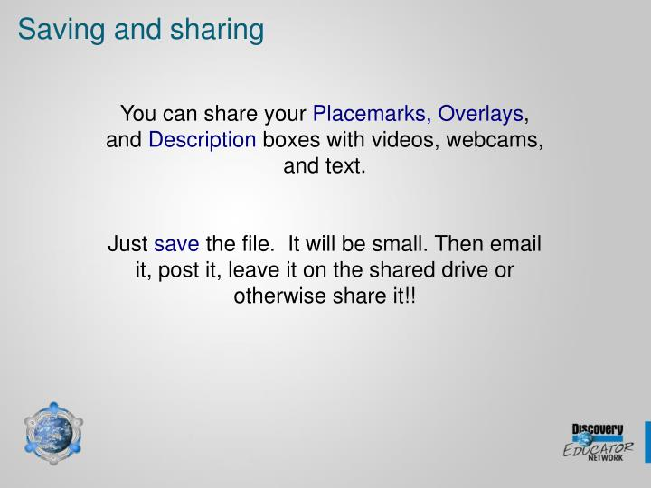 Saving and sharing