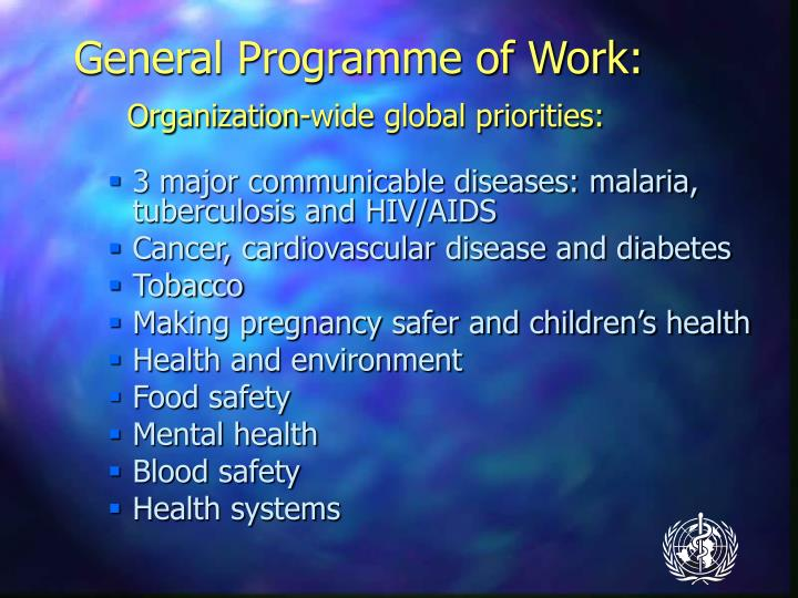 General Programme of Work: